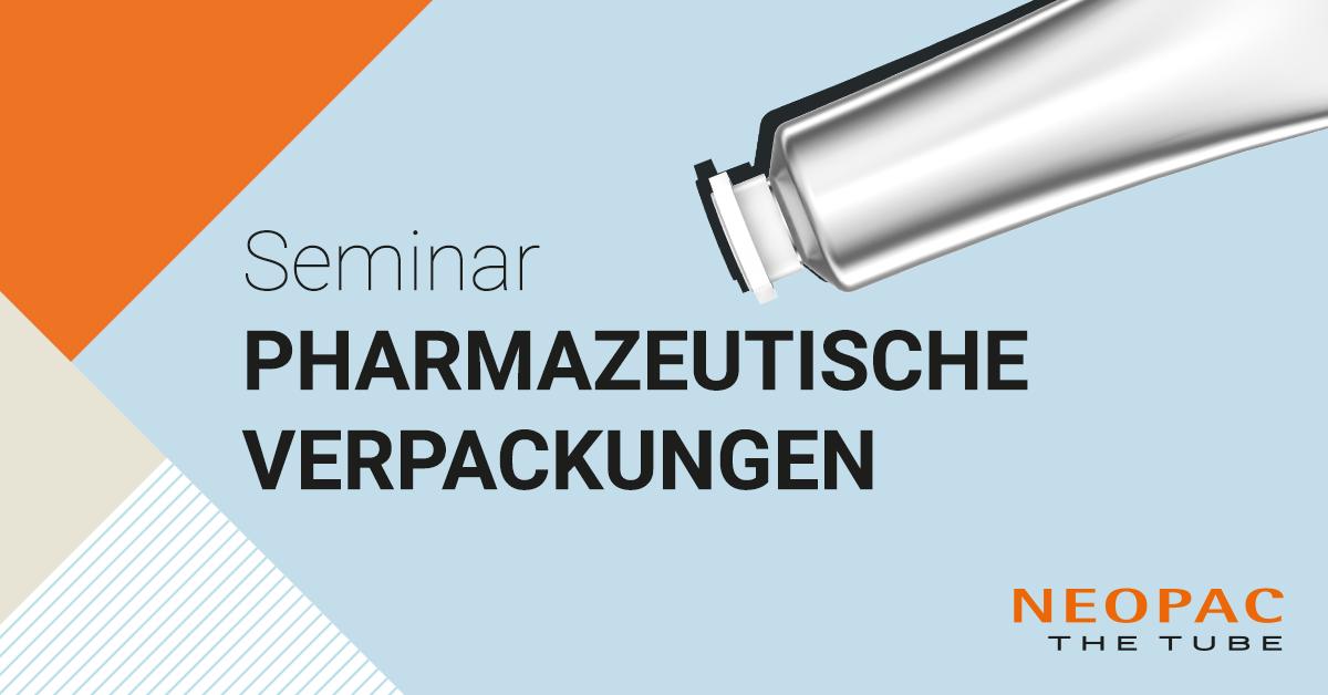 Neopac The Tube Seminar Pharmazeutische Verpackung 1200X628